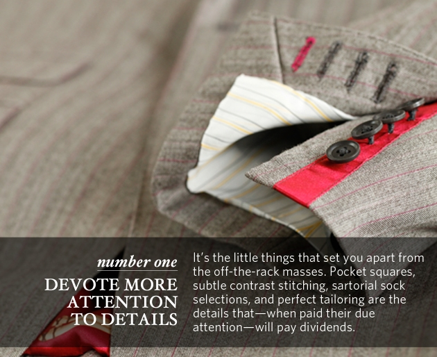Devote more attention to details.